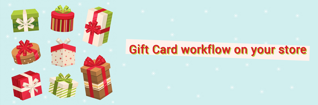 Gift Card Workflow On Your Magento Store