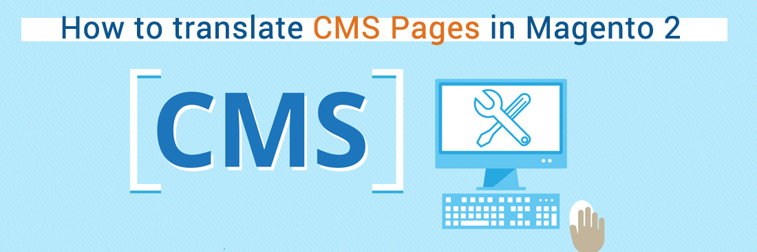 How to Translate CMS Pages in Magento 2
