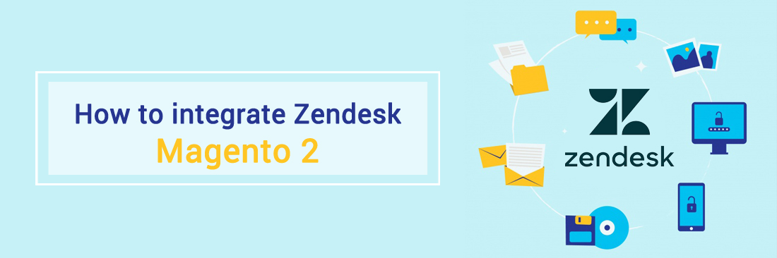 How to integrate Zendesk with Magento 2