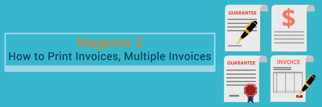 how to print invoices multiple invoices in magento 2 tutorials
