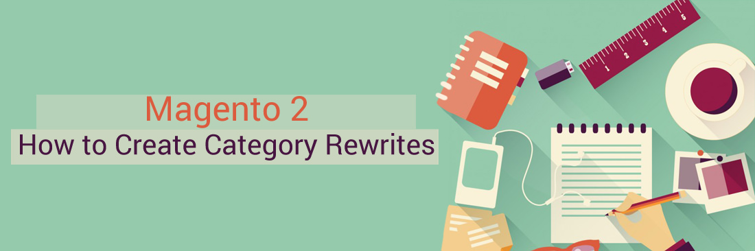 How to Create Category Rewrites in Magento 2