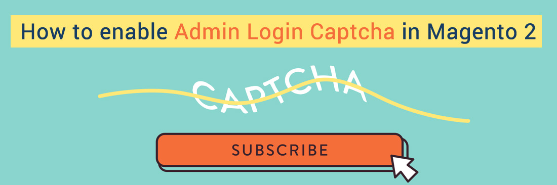 How to Enable Admin Login Captcha in Magento 2