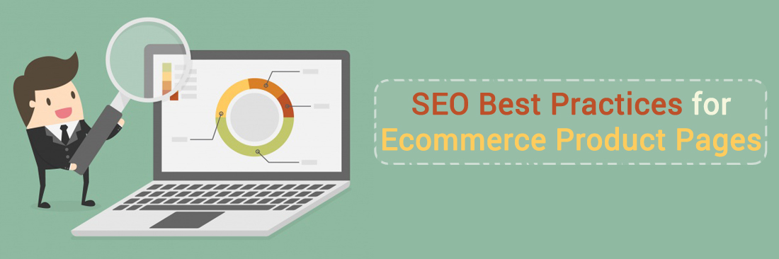 SEO Best Practices For Ecommerce Product Pages