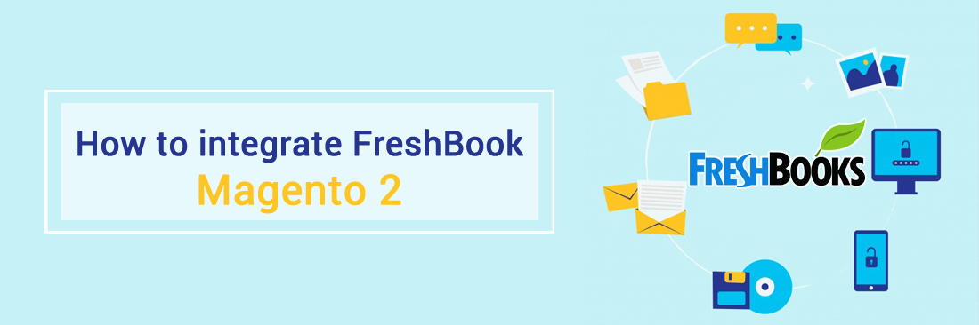 How to integrate FreshBooks New with Magento 2