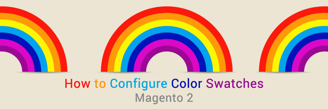 How to Configure Color Swatches in Magento 2
