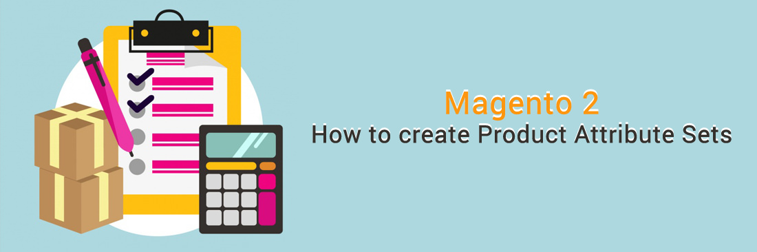 How to Create Product Attribute Sets in Magento 2