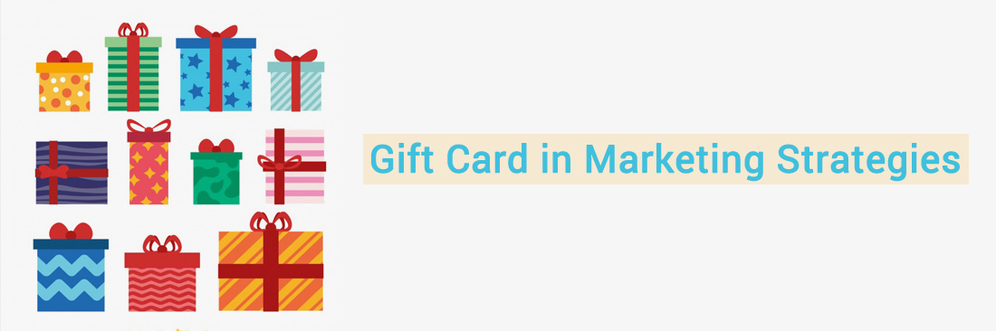 Gift Card in Marketing Strategies