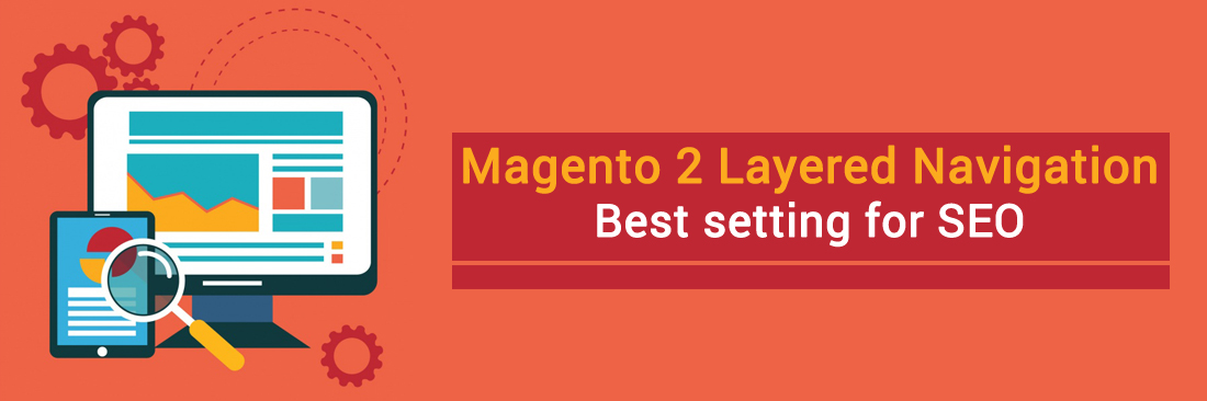 Magento 2 Layered Navigation best setting for SEO