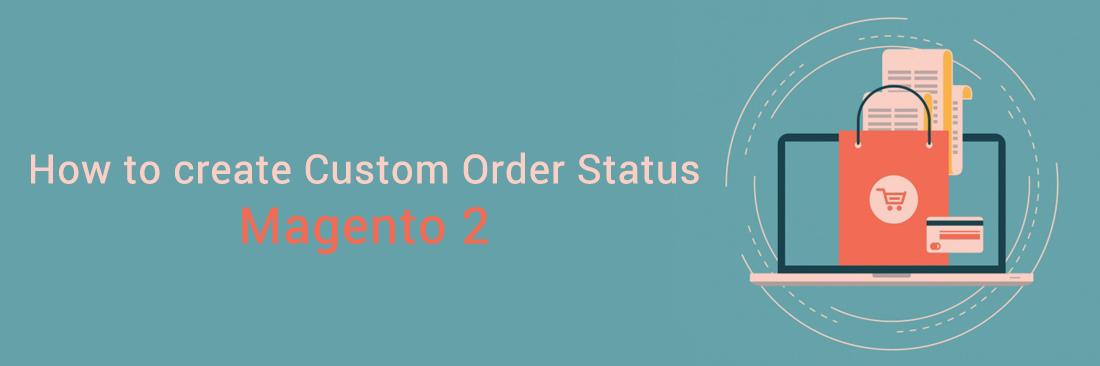 Create Custom Order Status