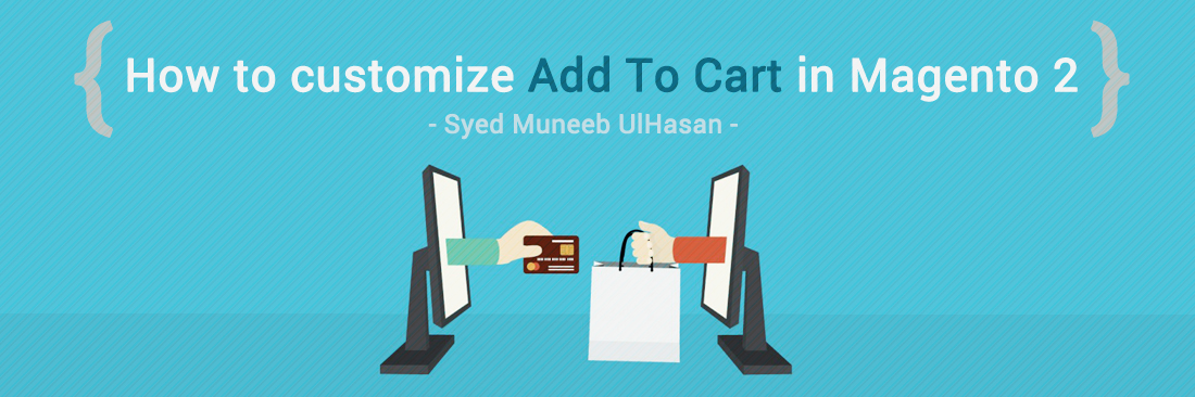 How to customize Add to Cart in Magento 2