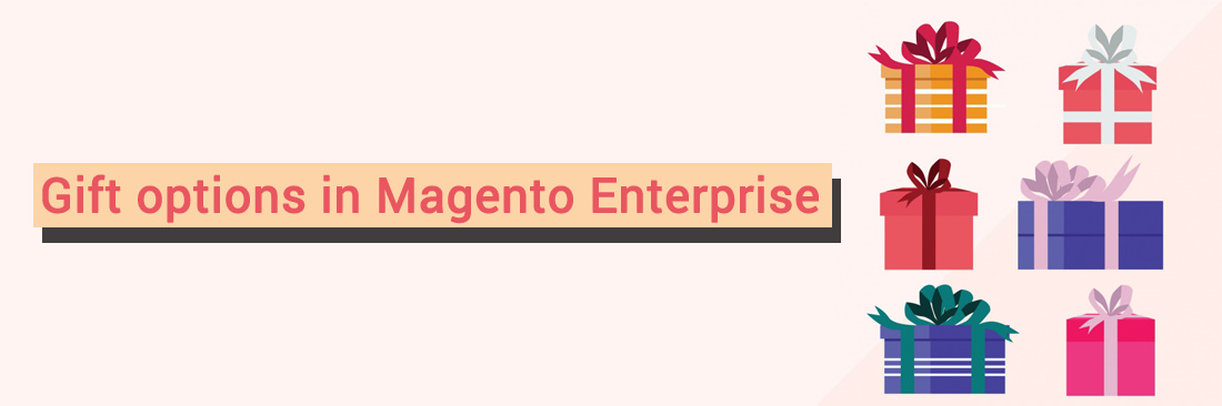 Gift options in Magento Enterprise