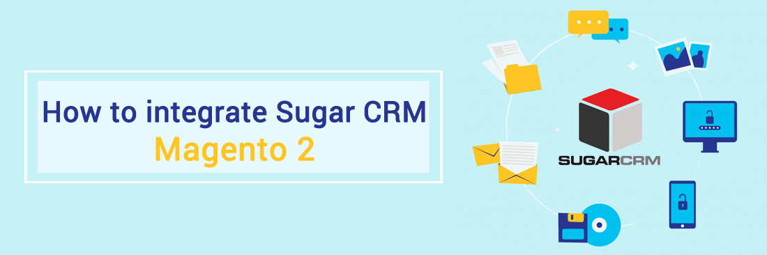 Integrate SugarCRM with Magento 2