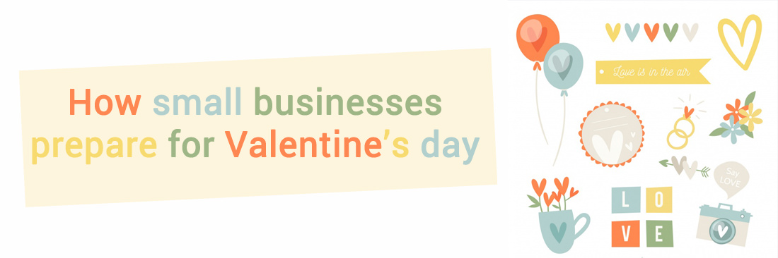How Small Businesses Prepare for Valentine's Day