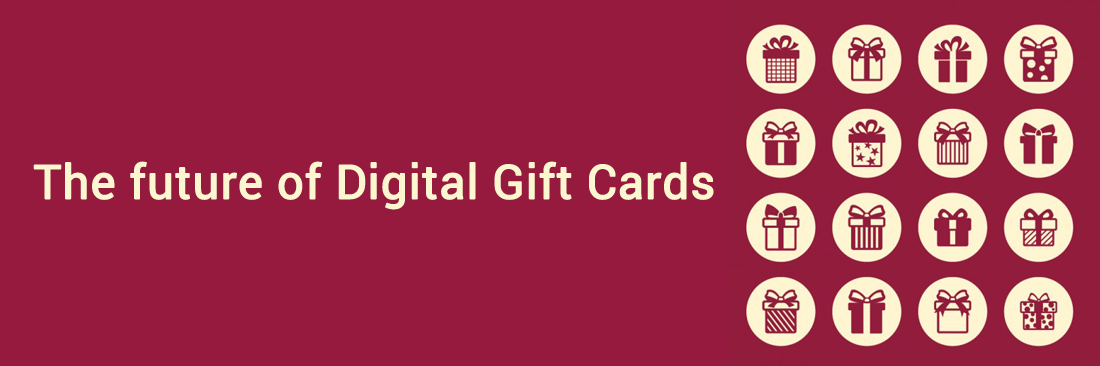 The future of Digital Gift Cards