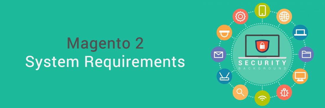 Magento 2 System Requirements