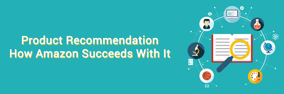 Product Recommendation: How Amazon Succeeds With It