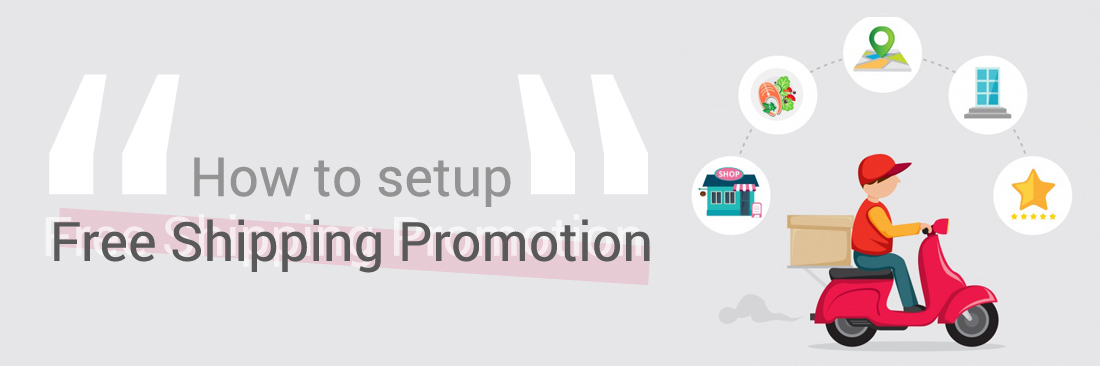 4 Steps to Setup Free Shipping Promotion in Magento 2
