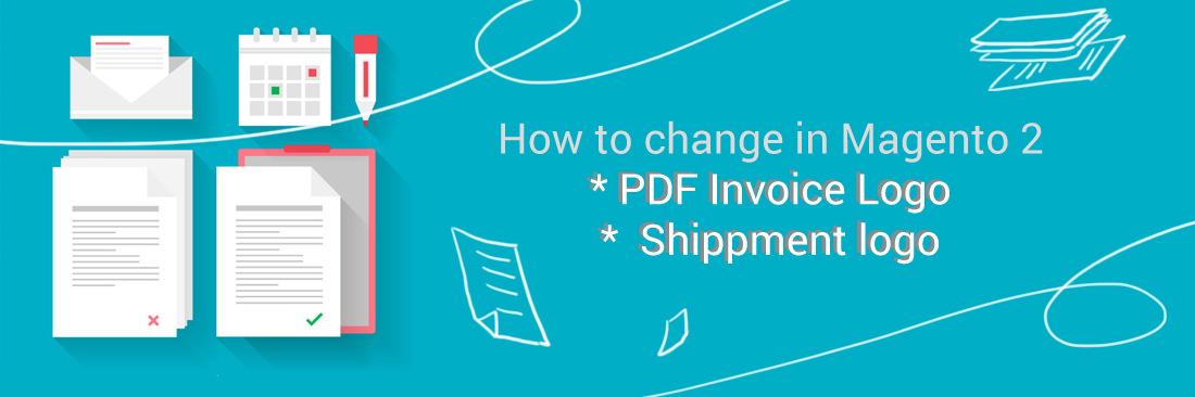 Change PDF Invoice Logo, Shippment logo