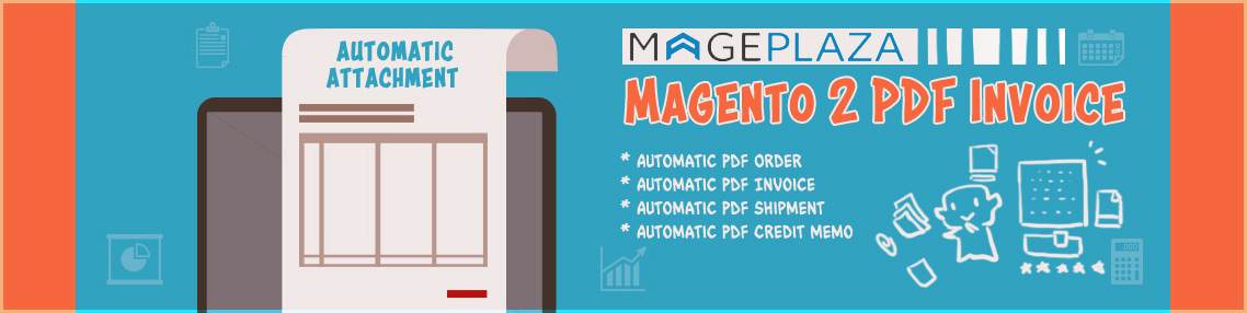 Introduce PDF Invoice for Magento 2: Save-time-up solution