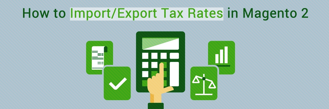 Import Export Tax Rates