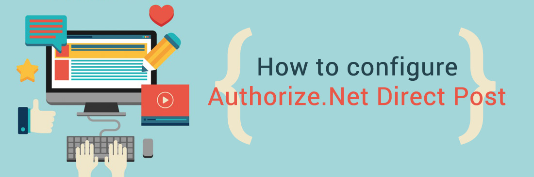 How to Configure Authorize.Net Direct Post in Magento 2