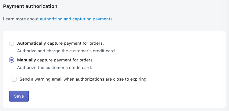 set up manual capture of credit card payments on Shopify