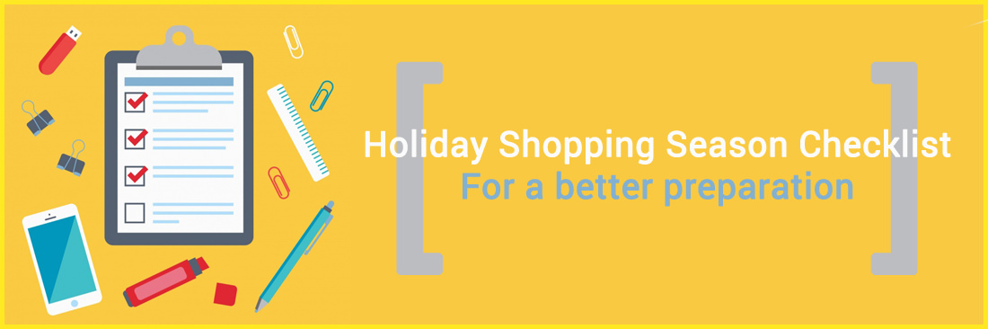 Holiday Shopping Season Checklist - For a better preparation