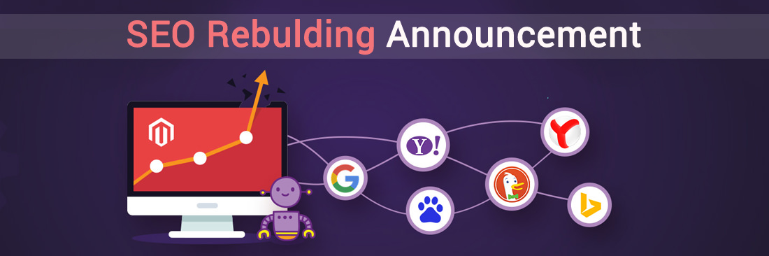 SEO Rebulding Announcement