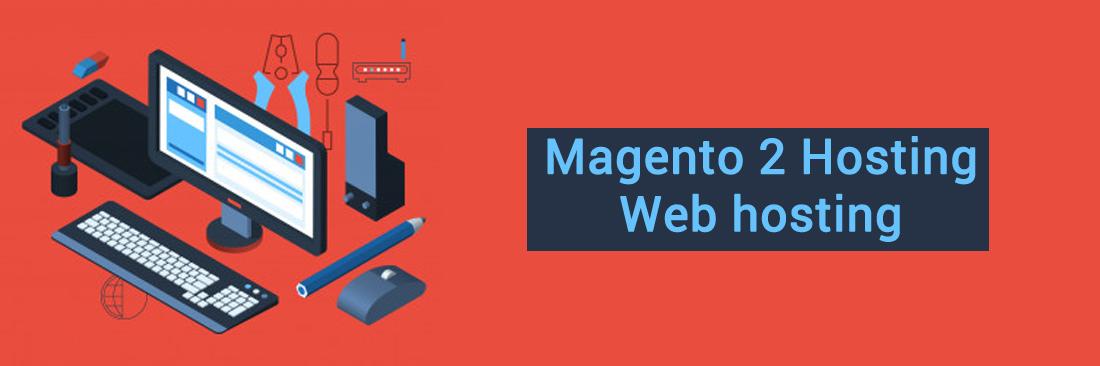 Magento 2 Hosting - Web hosting