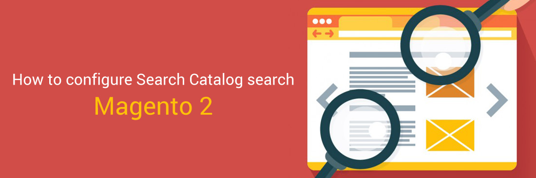 How to Configure Search Catalog search in Magento 2