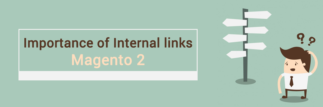 Importance of Internal links in Magento 2