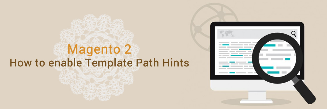 How to Enable Template Path Hints
