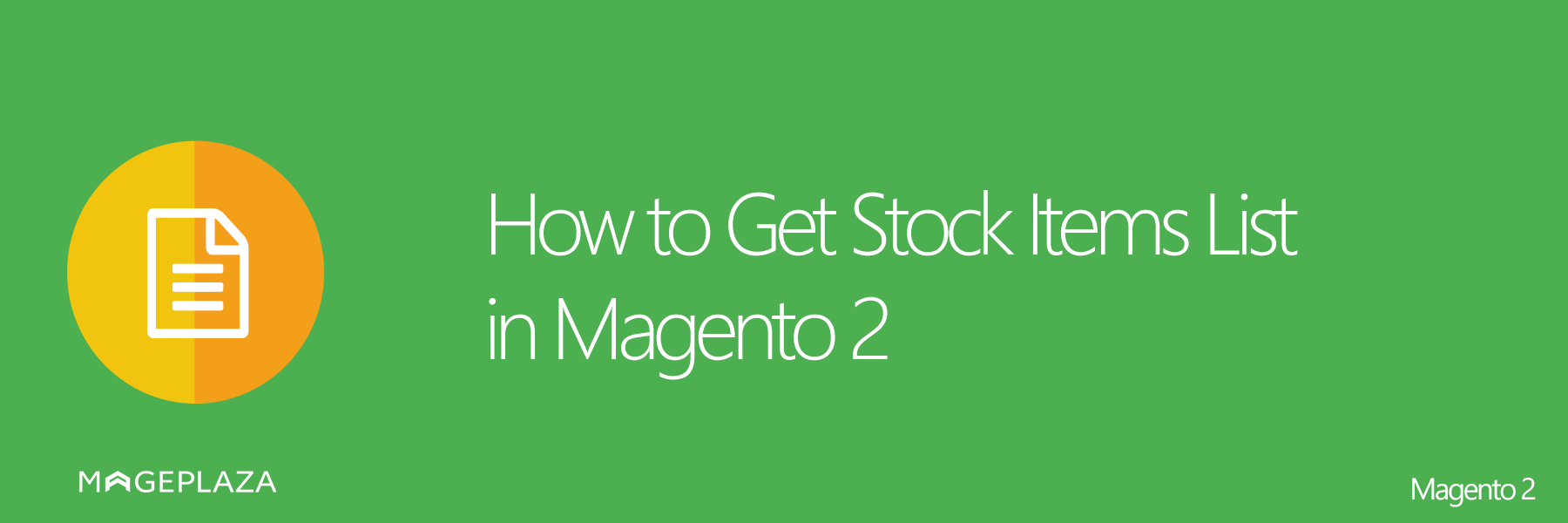 Get / Update Stock Items in Magento 2 - out of stock – Mageplaza