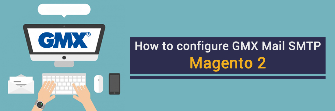 How to configure GMX Mail SMTP in Magento 2