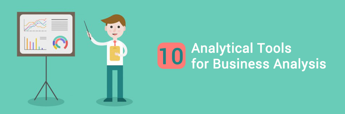 Top 10 Analytical Tools for Business Analysis