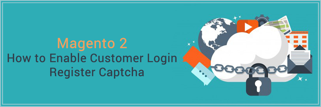 How to Enable Customer Login / Register Captcha in Magento 2