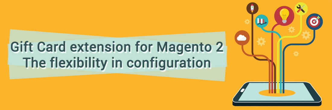 Gift Card extension for Magento 2: The flexibility in configuration