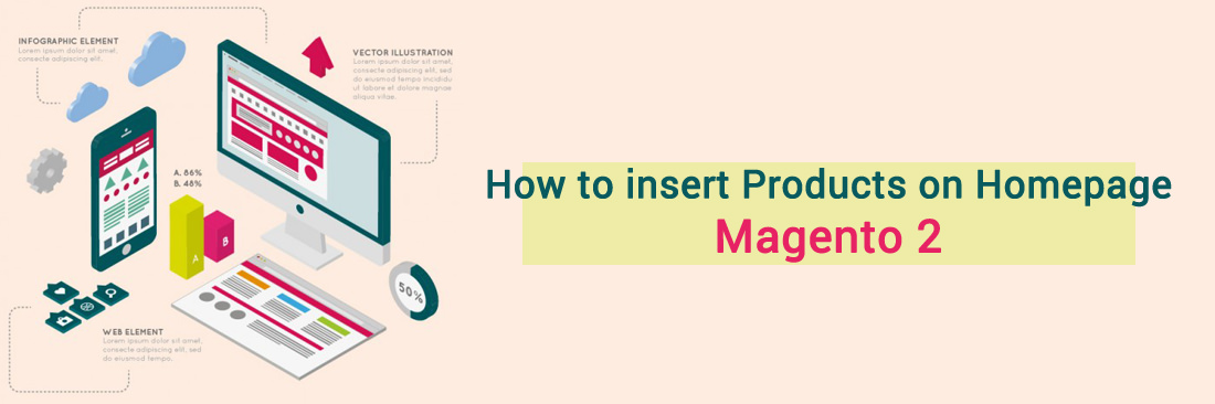 Magento 2: How to Insert Products on Homepage