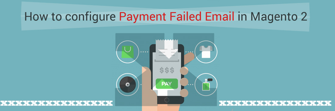 Configure Payment Failed Email