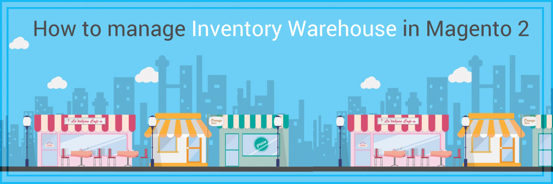 How to Setup Advanced Inventory, Warehouse in Magento 2