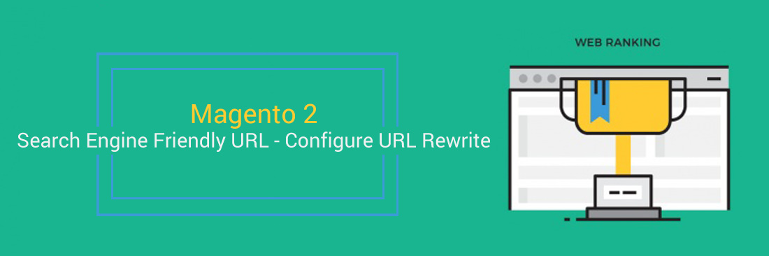 Magento 2 Search Engine Friendly URL - Configure URL Rewrite