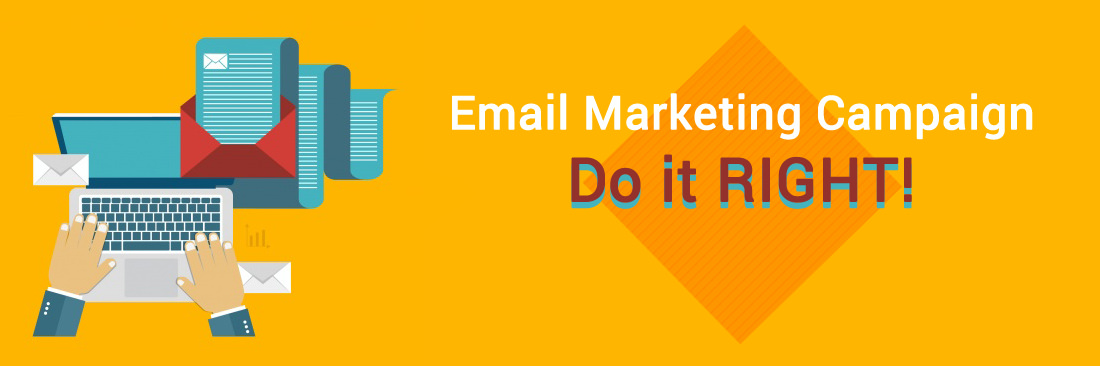 Email Marketing Campaign - Do it Right!