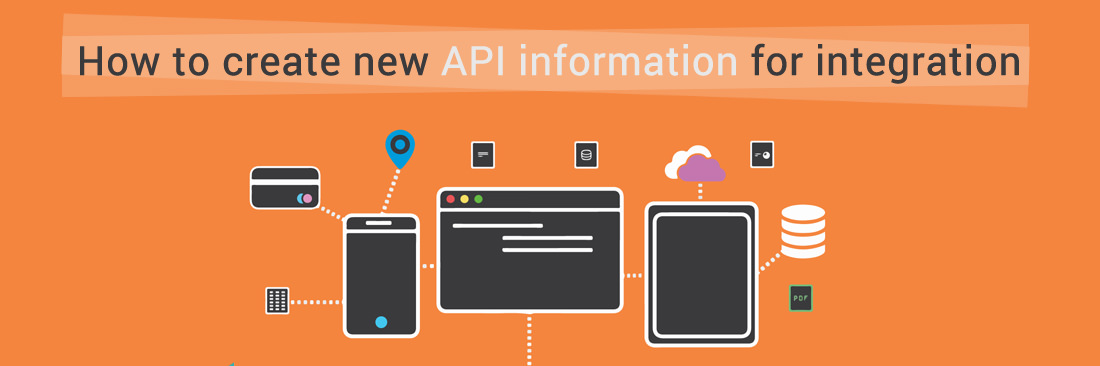 How to Create new API information for Integration in Magento 2