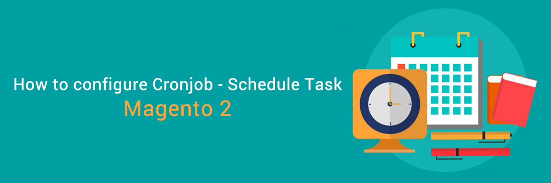 Configure Cronjob - Schedule Tasks