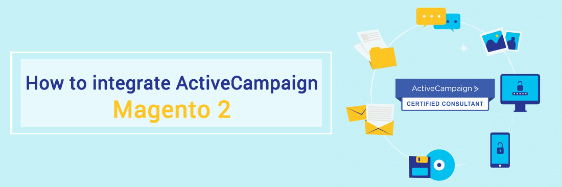How to integrate ActiveCampaign with Magento 2