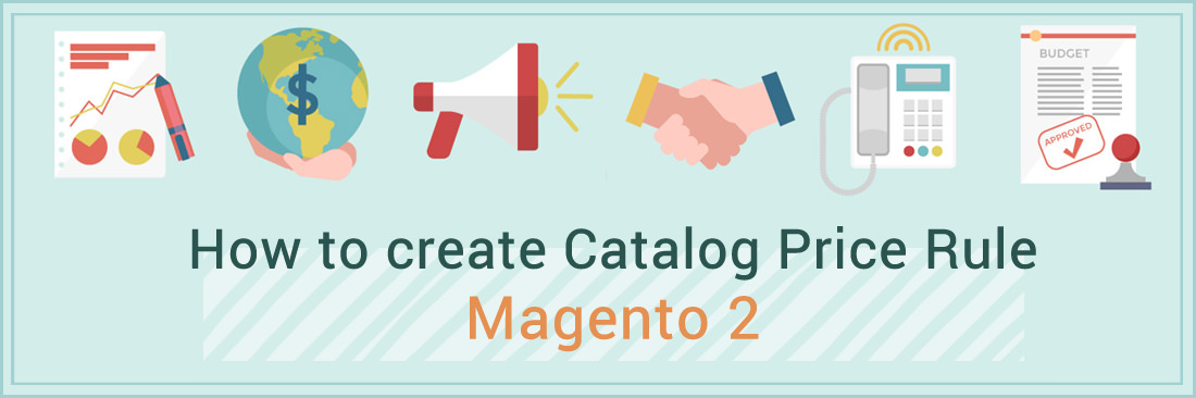 How to Create a Catalog Price Rule in Magento 2