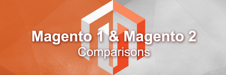 Magento 1 vs Magento 2 Comparisons: Performance, Security, Admin, Front-end, SEO