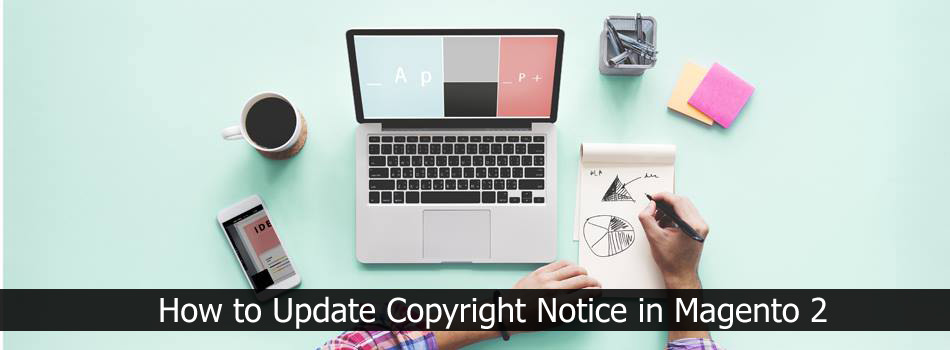 How to Update Copyright Notice in Magento 2